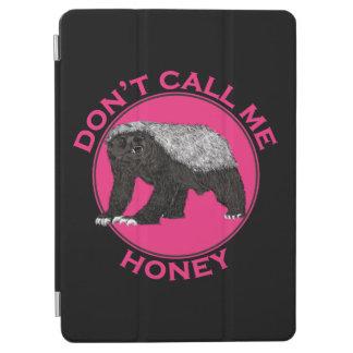 Don't Call Me Honey Honey Badger Pink Feminist Art iPad Air Cover