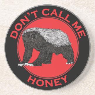 Don't Call Me Honey, Honey Badger Red Feminist Art Drink Coaster