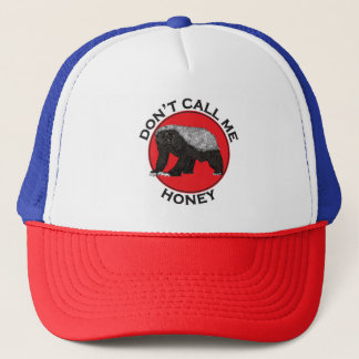 Don't Call Me Honey, Honey Badger Red Feminist Art Trucker Hat