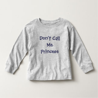 Don't Call Me Princess-Girl's T-Shirt