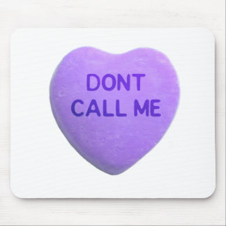 Don't Call Me Purple Candy Heart Mouse Pad