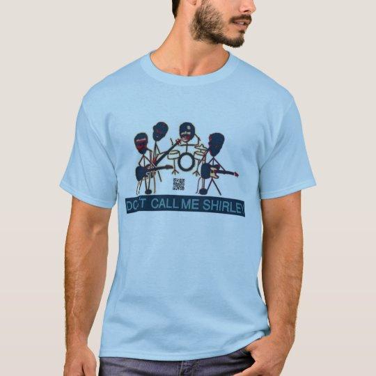 Don't Call Me Shirley Maryland Band T-Shirt