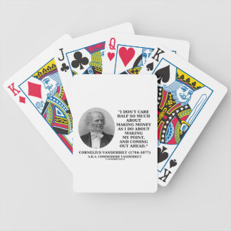 Don't Care Half So Much Making Money Making Point Bicycle Playing Cards