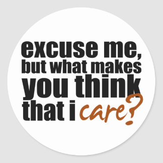 Don't Care (Orange) Classic Round Sticker