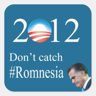 Don't Catch #Romnesia Square Sticker