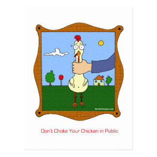 Don't choke your chicken postcard