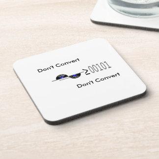 Dont Convert Beverage Coaster