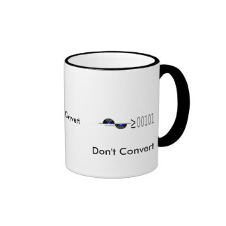 Dont Convert Ringer Mug
