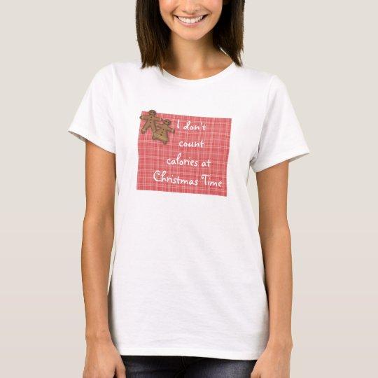 Don't Count Calories T-customize T-Shirt