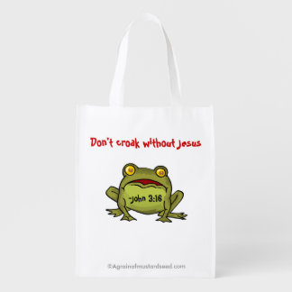 Don't croak without Jesus Grocery Bag