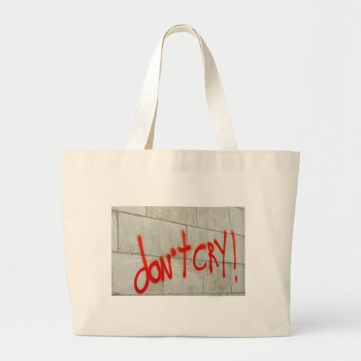 don't cry bag