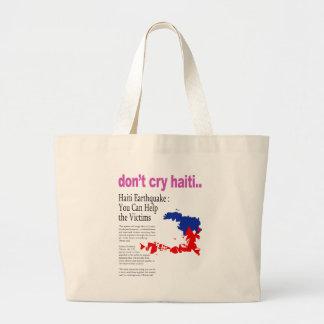 Don't Cry Haiti, Help Haiti Large Tote Bag