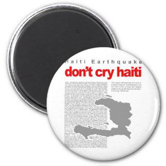 Don't Cry Haiti - Help Haiti on Earthquake Relief 2 Inch Round Magnet