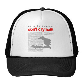 Don't Cry Haiti - Help Haiti on Earthquake Relief Trucker Hat