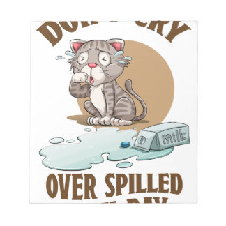 Don't Cry Over Spilled Milk Day - Appreciation Day Notepad