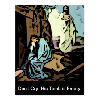 Don't Cry, The Tomb is Empty Postcard