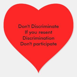 Don't discriminate heart sticker