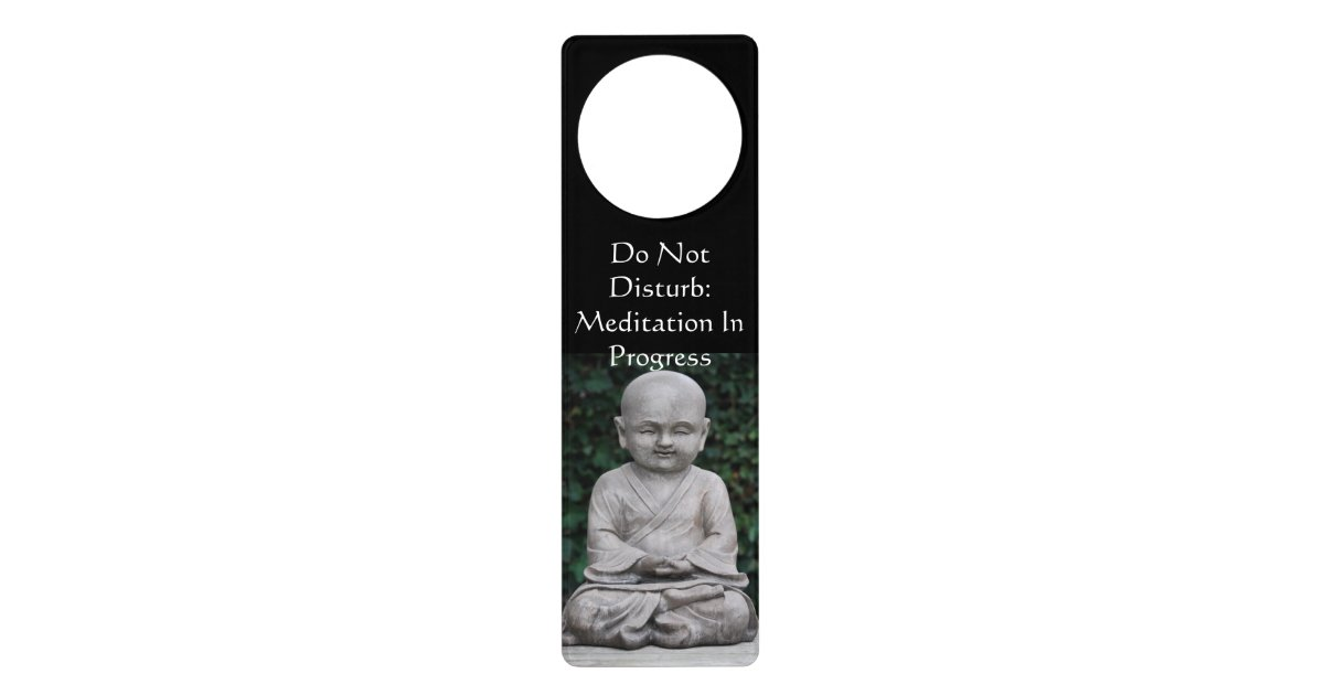 Don T Disturb Meditation Door Knob Hanger Zazzle Com