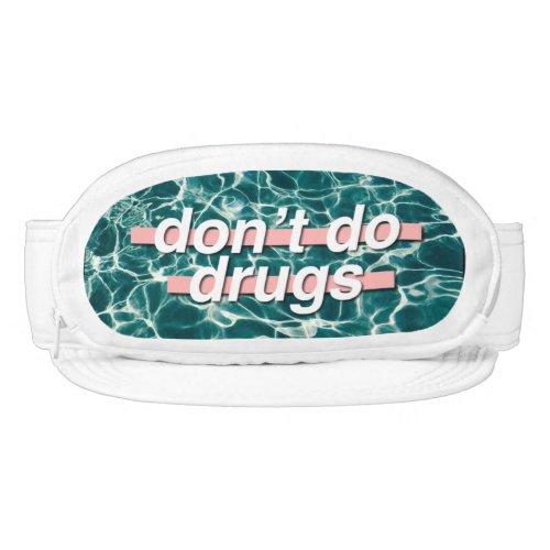 Dont do drugs Swaggg Visor