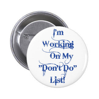 """Don't Do"" List - Gothic Pinback Buttons"