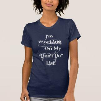 """Don't Do"" List - Gothic T-Shirt"