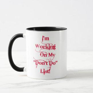 """Don't Do"" List - Manly Graphic Mug"