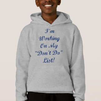 """""""Don't Do"""" List - """"Polite"""" Graphic Hoodie"""