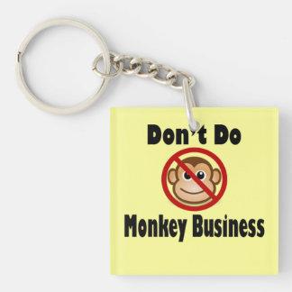 Don't Do Monkey Business Keychain