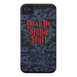 Don't Do Stupid Stuff! Case-Mate iPhone 4 Cases