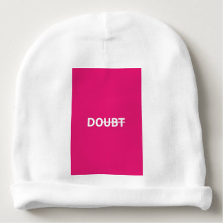 Don't doubt. Do. Baby Beanie