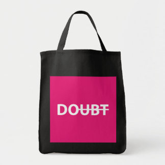 Don't doubt. Do. Tote Bag