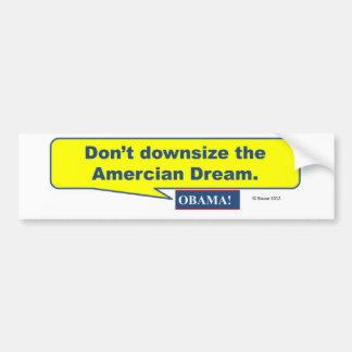 Don't Downzie The Dream Car Bumper Sticker