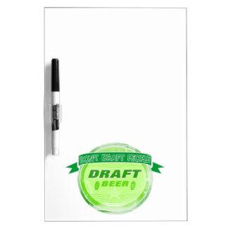 Don't Draft People Draft Beer Dry-Erase Board