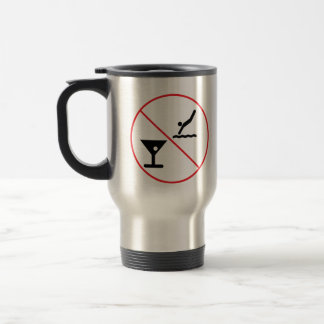 Don't Drink and Dive 15 Oz Stainless Steel Travel Mug