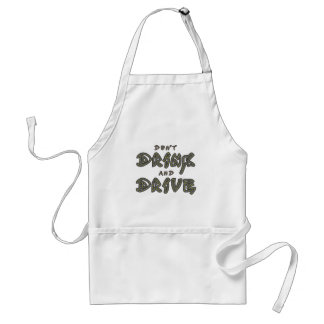 Don't Drink and Drive Apron