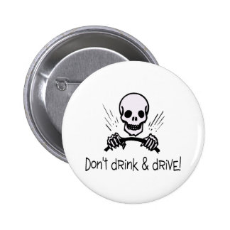 Dont Drink and Drive Buttons