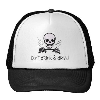 Dont Drink And Drive Hats