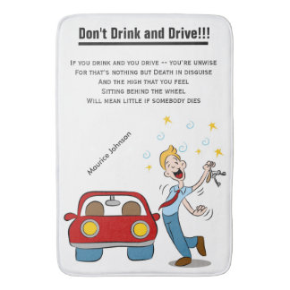 Don't Drink and Drive!!! - Large Bath Mat