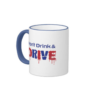Don't Drink and Drive Ringer Coffee Mug
