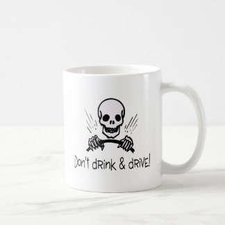 Dont Drink And Drive Mugs