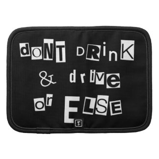 Don't Drink and Drive - Or Else! Organizers