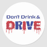 Don't Drink and Drive Stickers