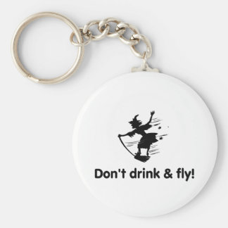 Dont Drink And Fly Flying Witch Key Chain