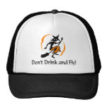 Dont Drink and Fly Hat