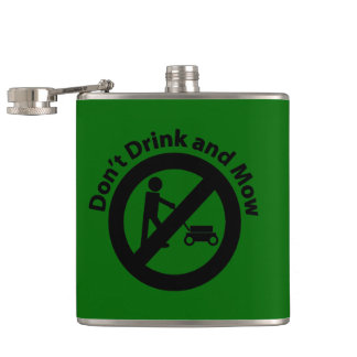 Don't Drink and Mow Hip Flasks
