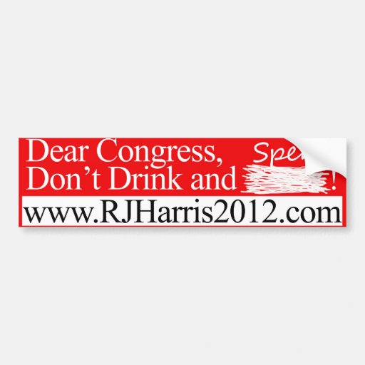 Don't Drink and Spend! Car Bumper Sticker