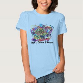 Don't Drink & Draw Shirt