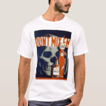 Don't Drink & Drive 1937 WPA T-Shirt