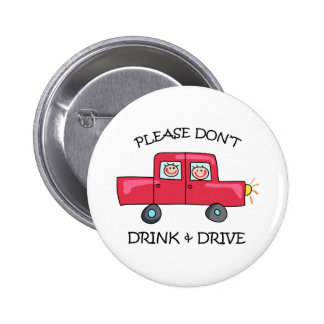 DONT DRINK & DRIVE PINBACK BUTTON