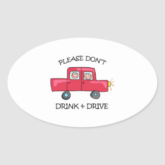 DONT DRINK & DRIVE OVAL STICKER